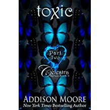 Toxic Part Two (Celestra Series Book 8)