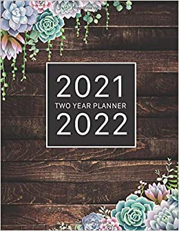 Amazon Com 2021 2022 Two Year Planner 2 Year Monthly Planner 24 Month Calendar Appointment Book 9798679675421 Richardson Amy Books