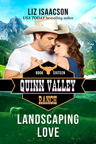 Landscaping Love (Quinn Valley Ranch Book -