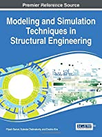 Modeling and Simulation Techniques in Structural Engineering Front Cover