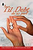 Til Debt Do Us Part, Michelle Larks, 160162994X