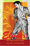 Elvis '57, Alan Hanson, 0595431224