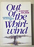 Out of the Whirlwind, Andrew W. Blackwood, 0801007712