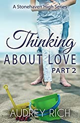 Thinking About Love, Part 2 (A Stonehaven High Series Book 3)