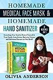 Homemade Medical Face Mask & Homemade Hand