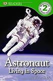 Astronaut Living in Space, Level 2, Deborah Lock and Kate Hayden, 1465402411