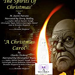 A Christmas Carol & the Spirits of Christmas (The Prequel)