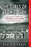 img - for The Girls of Atomic City( The Untold Story of the Women Who Helped Win World War II)[GIRLS OF ATOMIC CITY -LP][LARGE PRINT] [Paperback] book / textbook / text book