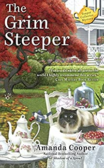 The Grim Steeper (A Teapot Collector Mystery Book 3) by [Cooper, Amanda]