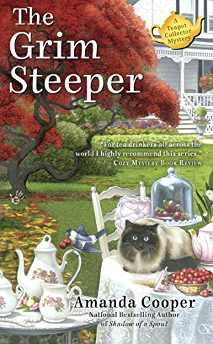 The Grim Steeper (A Teapot Collector Mystery Book 3)
