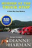 Murder at the Truck Stop: A Cedar Bay Cozy Mystery (Cedar Bay Cozy Mystery Series Book 16)