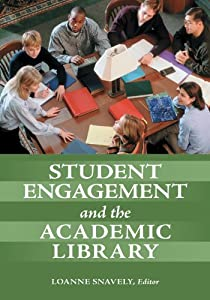 picture of Student Engagement and the Academic Library