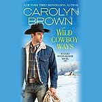 Wild Cowboy Ways | Carolyn Brown