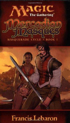 Magic the Gathering : Mercadian Masques ( Masquerade Cycle, Book 1 )