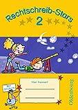 Rechtschreib-Stars - Aktuelle Ausgabe: 2. Schuljahr - Übungsheft: Mit Lösungen