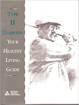 Type II Diabetes: Your Healthy Living Guide