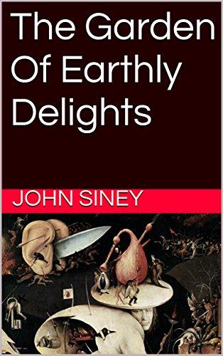 Ebook Download The Garden Of Earthly Delights Telegraph