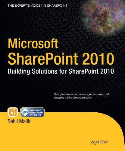 Microsoft SharePoint 2010: Building Solutions for SharePoint 2010 (Books for Professionals by Professionals) by Apress