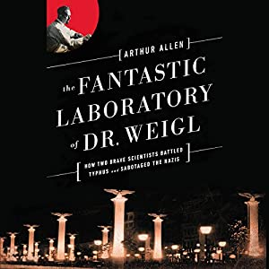 The Fantastic Laboratory of Dr. Weigl Audiobook