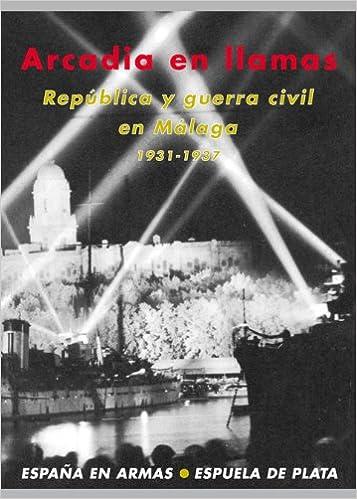 Arcadia En Llamas: Edición de Francisco Chica España en Armas ...