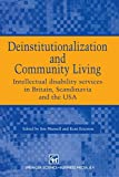 Deinstitutionalization and Community Living, J.L. Mansell and K. Ericsson, 0412570106