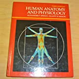 Human Anatomy and Physiology, Alexander P. Spence and Elliott B. Mason, 0805369899