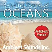 Relaxing Sounds of Oceans Waves for Relaxation Deep Sleep, Positivity, Mindfulness: Reduce Anxiety, Stress. St