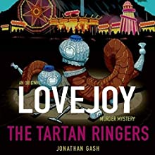 The Tartan Ringers: (Lovejoy) Audiobook by Jonathan Gash Narrated by Michael Fenton Stevens