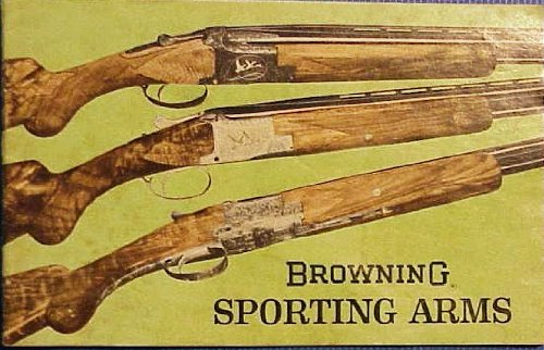Browning Sporting Arms 1967 Catalog