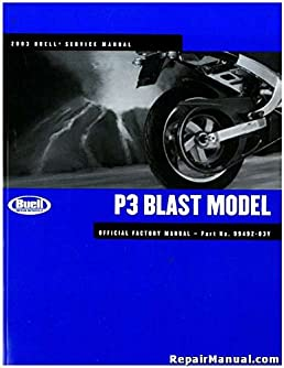 99492 03y 2003 buell p3 blast motorcycle service manual rh amazon com 2003 Buell Blast Parts 2003 buell blast owners manual