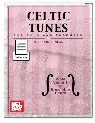 (Celtic Fiddle Tunes for Solo and Ensemble - Viola, Violin 3 & Ensemble Score )