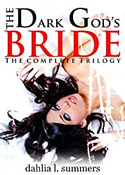 The Dark God's Bride: The Complete Trilogy