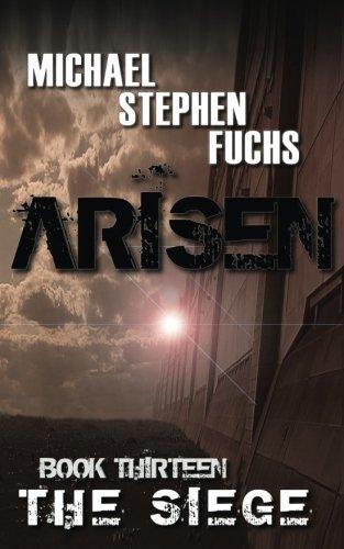 ARISEN, Book Thirteen - The Siege (Volume 13)