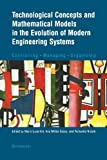 Technological Concepts and Mathematical Models in the Evolution of Modern Engineering Systems: Controlling  Managing  Organizing, , 376436940X