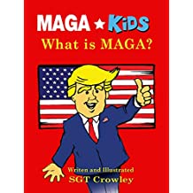 MAGA Kids: What is MAGA?