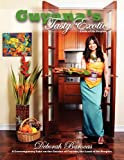 Guyana's Tasty Exotic, Deborah Barocas, 1450059449