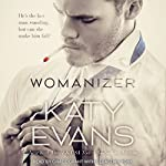 Womanizer: Callan's Story | Katy Evans