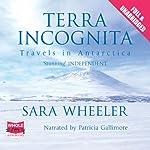 Terra Incognita | Sara Wheeler