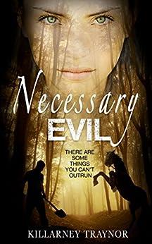 Necessary Evil by [Traynor, Killarney]