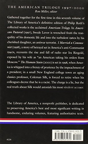 Philip Roth: The American Trilogy 1997-2000 (LOA #220): American Pastoral / I Married a Communist / The Human Stain (Library of America Philip Roth Edition)