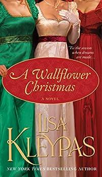 A Wallflower Christmas: A Novel (Wallflowers Book 5) by [Kleypas, Lisa]