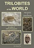 Trilobites of the World: An Atlas of 1000 Photographs