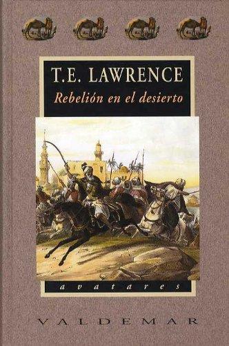 Descargar Libro Rebelión En El Desierto Thomas Edward Lawrence