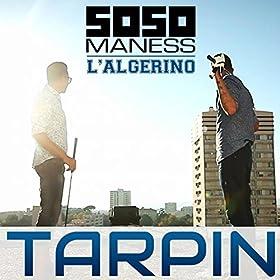 tarpin feat l algerino soso maness mp3