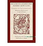 img - for [(Arguments in Rhetoric Against Quintilian: Translation and Text of Peter Ramus's Rhetoricae Distinctiones in Quintilianum)] [Author: Petrus Ramus] published on (September, 2010) book / textbook / text book