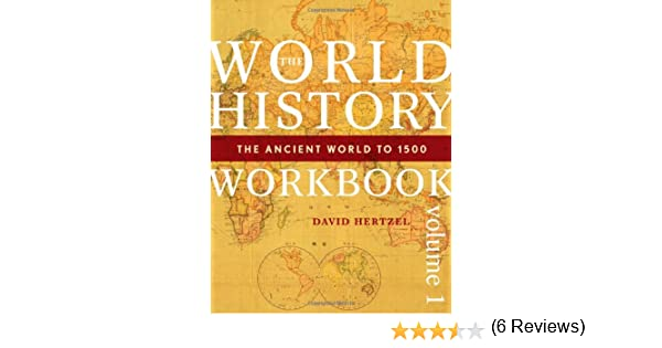 Amazon.com: The World History Workbook: The Ancient World to 1500 ...