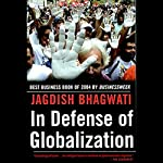 In Defense of Globalization | Jagdish Bhagwati