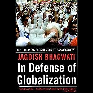 In Defense of Globalization Audiobook