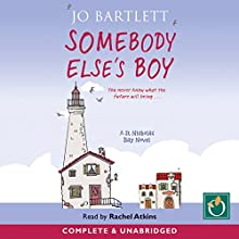 Somebody Else's Boy Audiobook by Jo Bartlett Narrated by Rachel Atkins