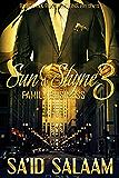 Sun & Shyne 3: Family Business